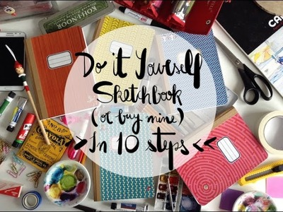 DIY: Sketchbook in 10 steps (or buy mine)