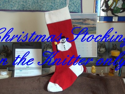 Knitter only Christmas Stocking Part 1
