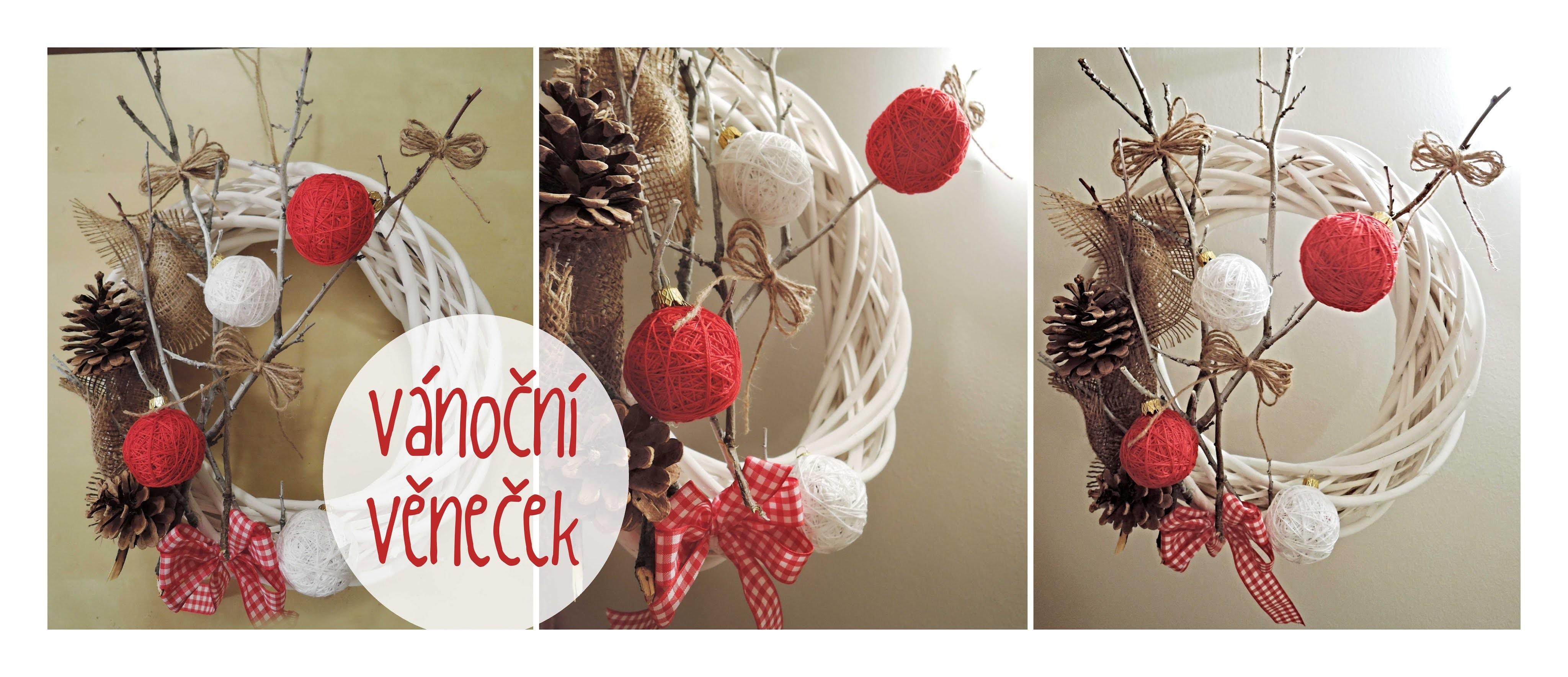 Vánoční věneček. diy christmas wreath. christmas decorations