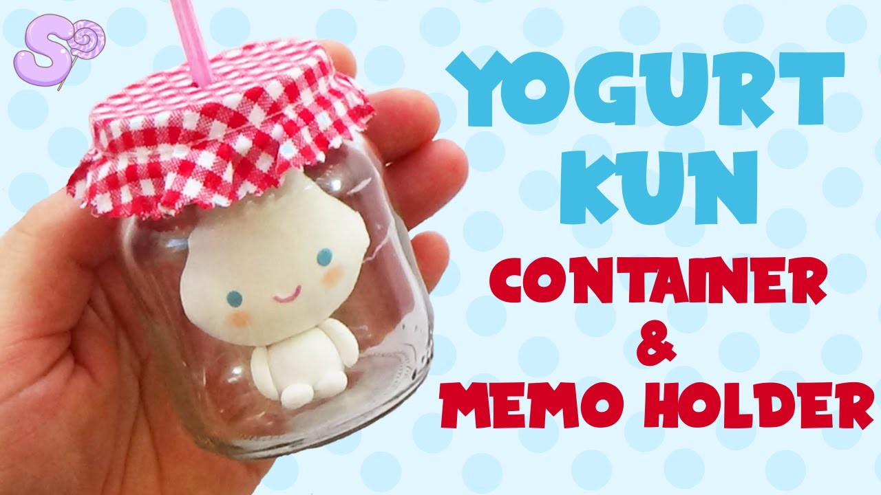 Yogurt Kun Container and Memo Holder Tutorial
