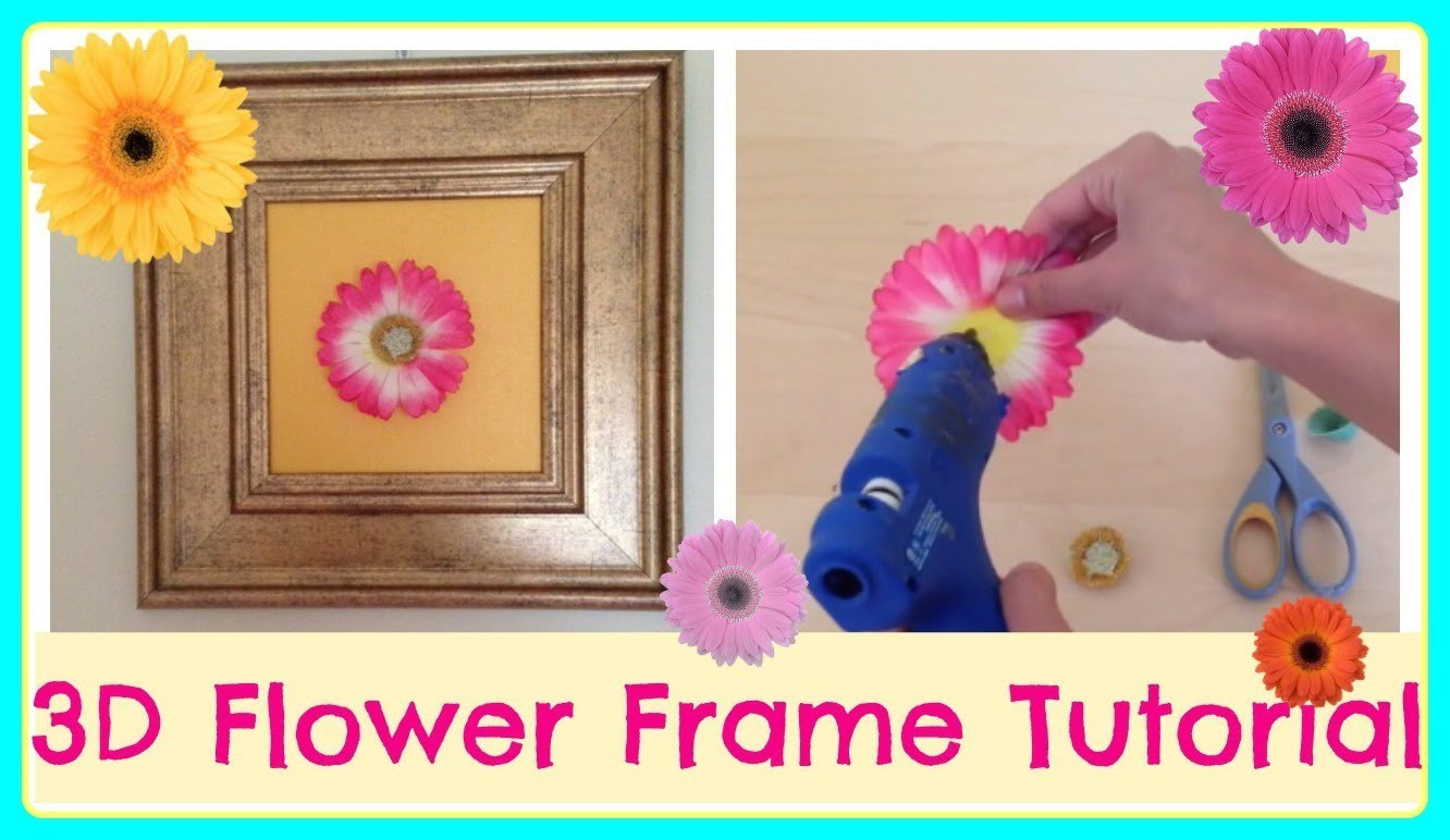 DIY| 3D Flower Frame