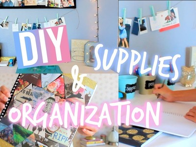 DIY Back to School Supplies + Organization!