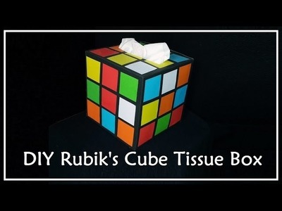 DIY Rubik's Cube Tissue Box | Big Bang Theory