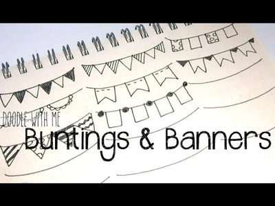 Doodle with Me: Buntings + Banners