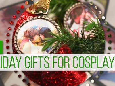 Holiday Gifts for Cosplayers || DIY || MangoSirene