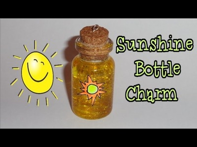 How to Make a Sunshine Miniature Bottle Charm