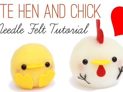 Needle Felting Beginners Tutorial | Cute Hen and Chick