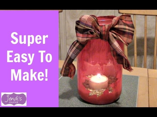 Turn A Canning Jar Into A Pretty Candle Holder | YTMM Handmade Holidays | Jendi's Journal