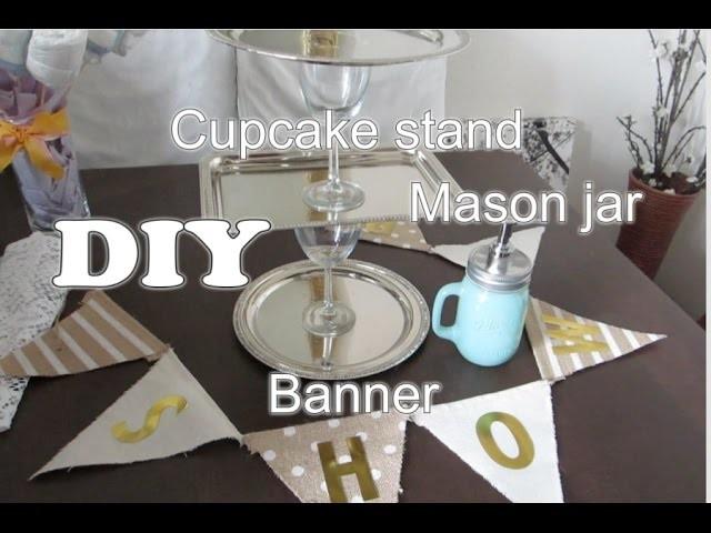 (DIY) Mason Jar. Cupcake Stand & Banner 2015 - AlyssaFaye