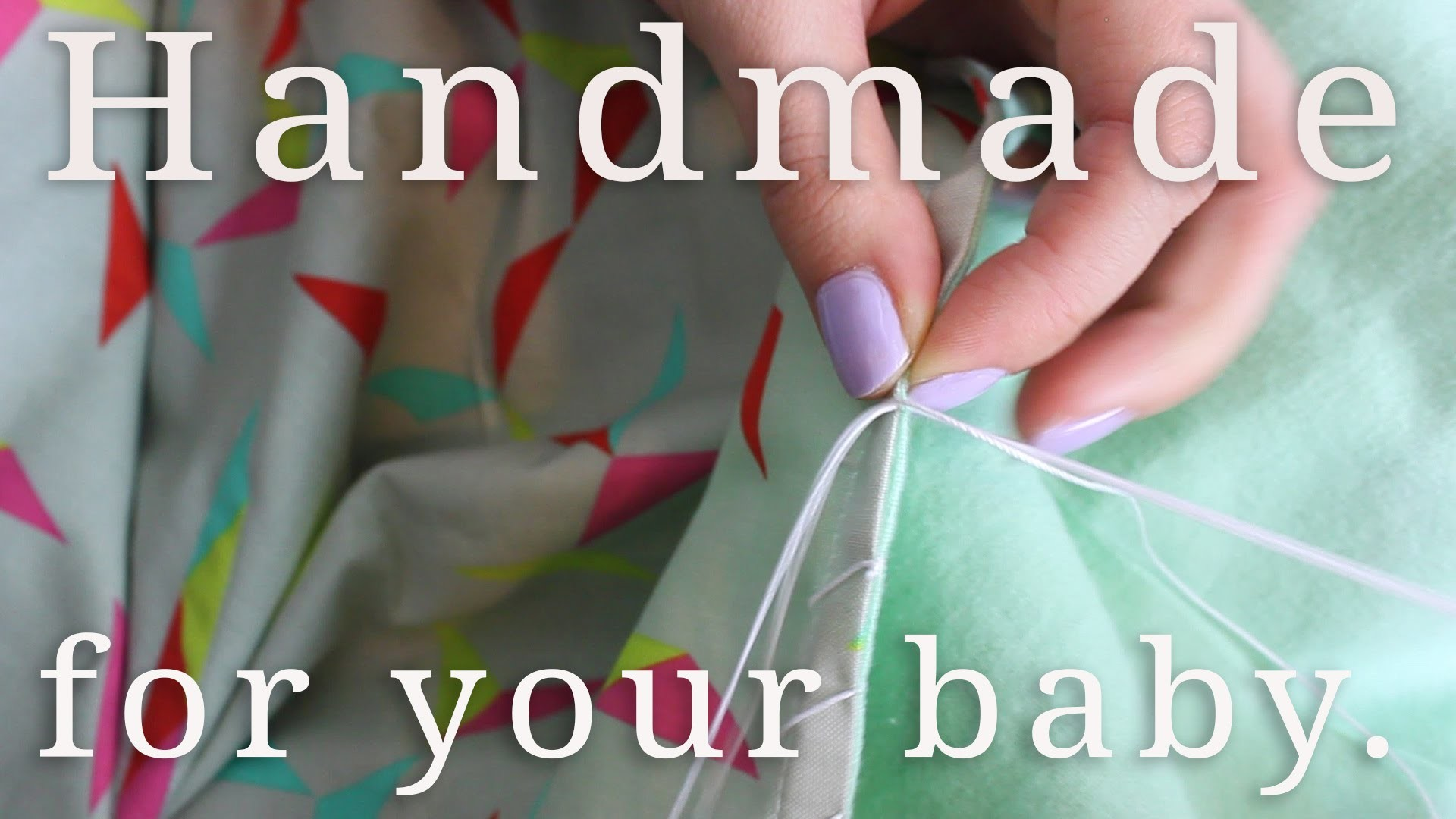 Handmade & High Quality: For Your Baby's Nursery