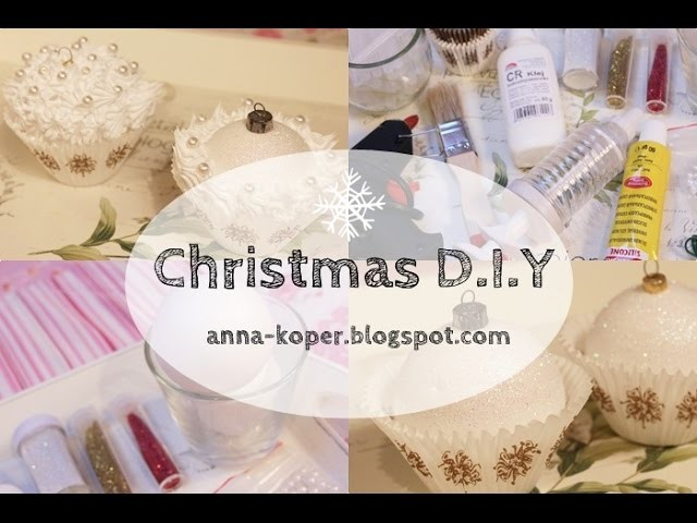 ❄ Christmas DIY #3 | Cupcake Ornaments | Christmas Ball | anna-koper.blogspot.com❄