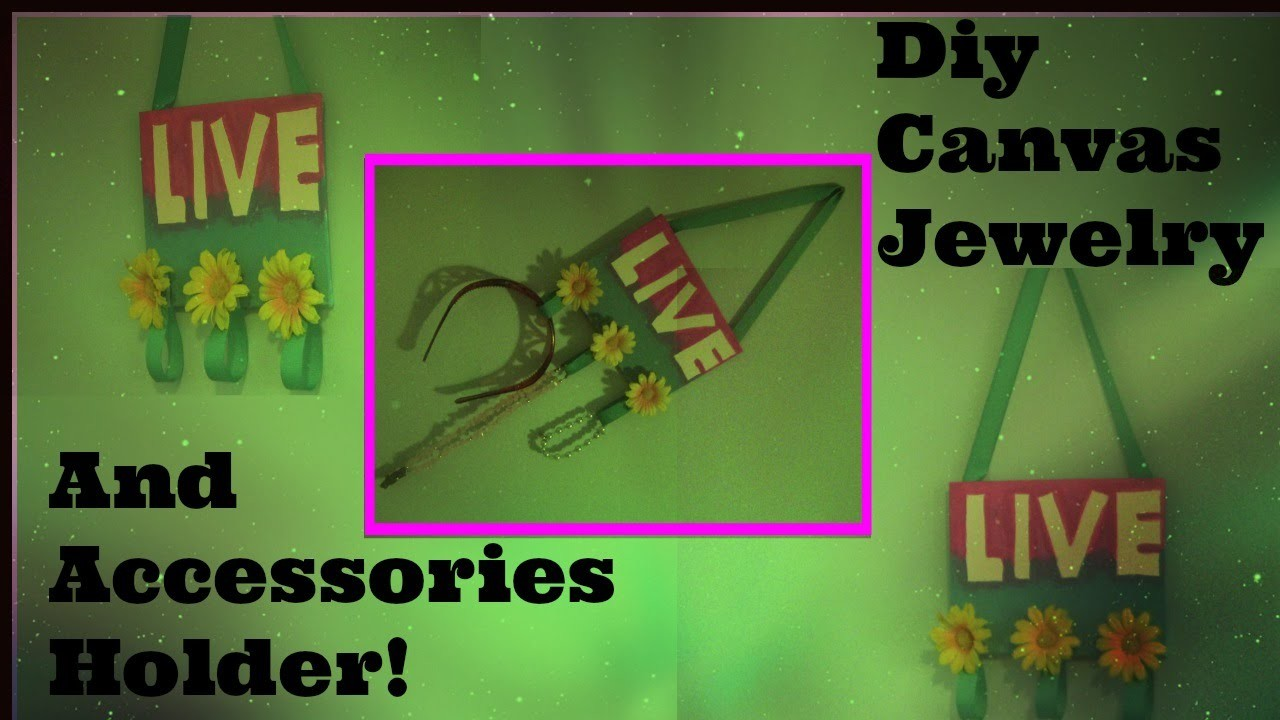 DIY Cute Canvas Jewelry.Accessories Holder!!