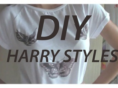 DIY HARRY T-SHIRT || danydreams