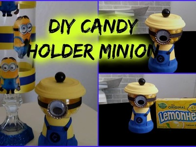 DIY MINIONS CANDY HOLDER