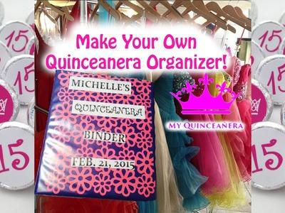 DIY Quinceanera Organizer.Planner!