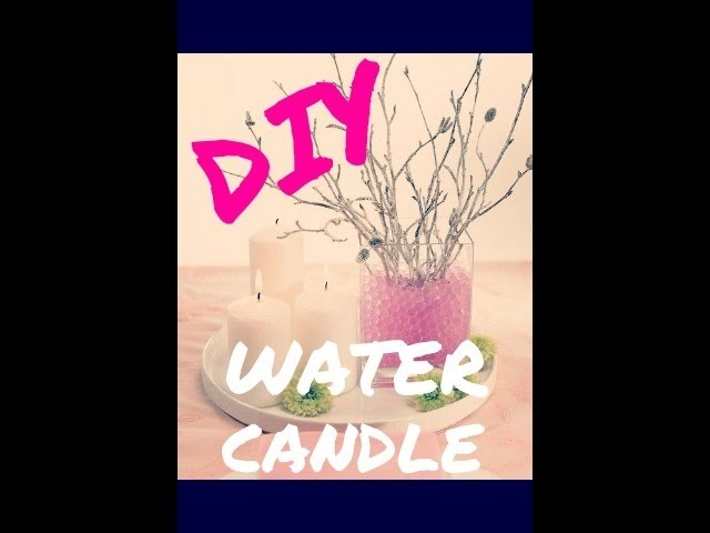 DIY Water Candle