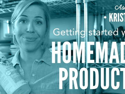 Getting Started with Homemade DIY Products