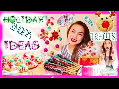 Holiday Snack Ideas! Easy and Festive DIY Treats! ❄️ | Haley Pham