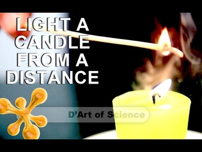 How to Light a Candle Without Touching it- Cool DIY Science Experiment - dartofscience