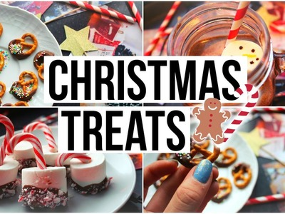 DIY Holiday Treats! Snack ideas for Christmas!