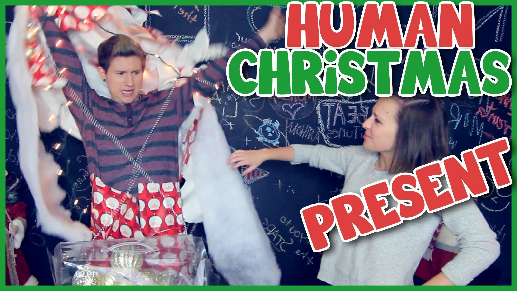 DIY: HUMAN CHRISTMAS PRESENT
