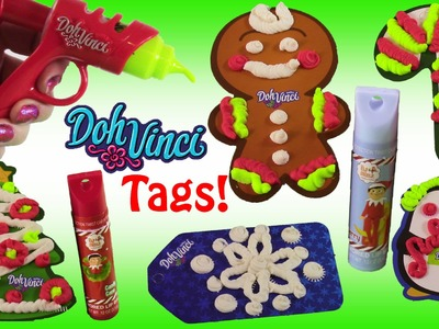 Doh Vinci Gift Tags Kit! DIY Holiday Tags with DohVInci! Elf on the Shelf Lip Balm Set! FUN