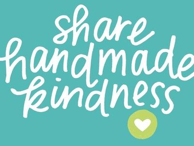 Share Handmade Kindness Challenge (November)