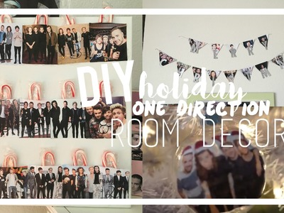 DIY One Direction Holiday Room Decor! |MIDORIYUKIDAWN