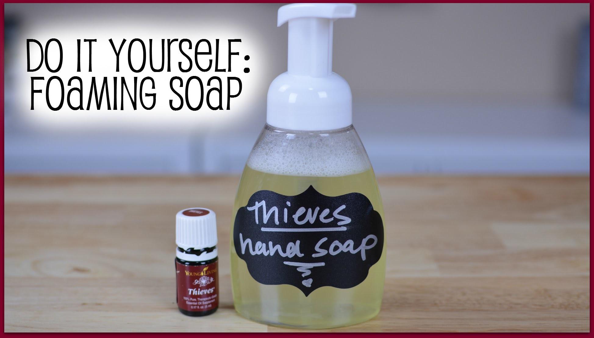DIY: Thieves Foaming Hand Soap | RanDumbKay