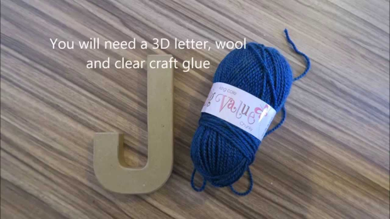 DIY - WOOL COVERED LETTER