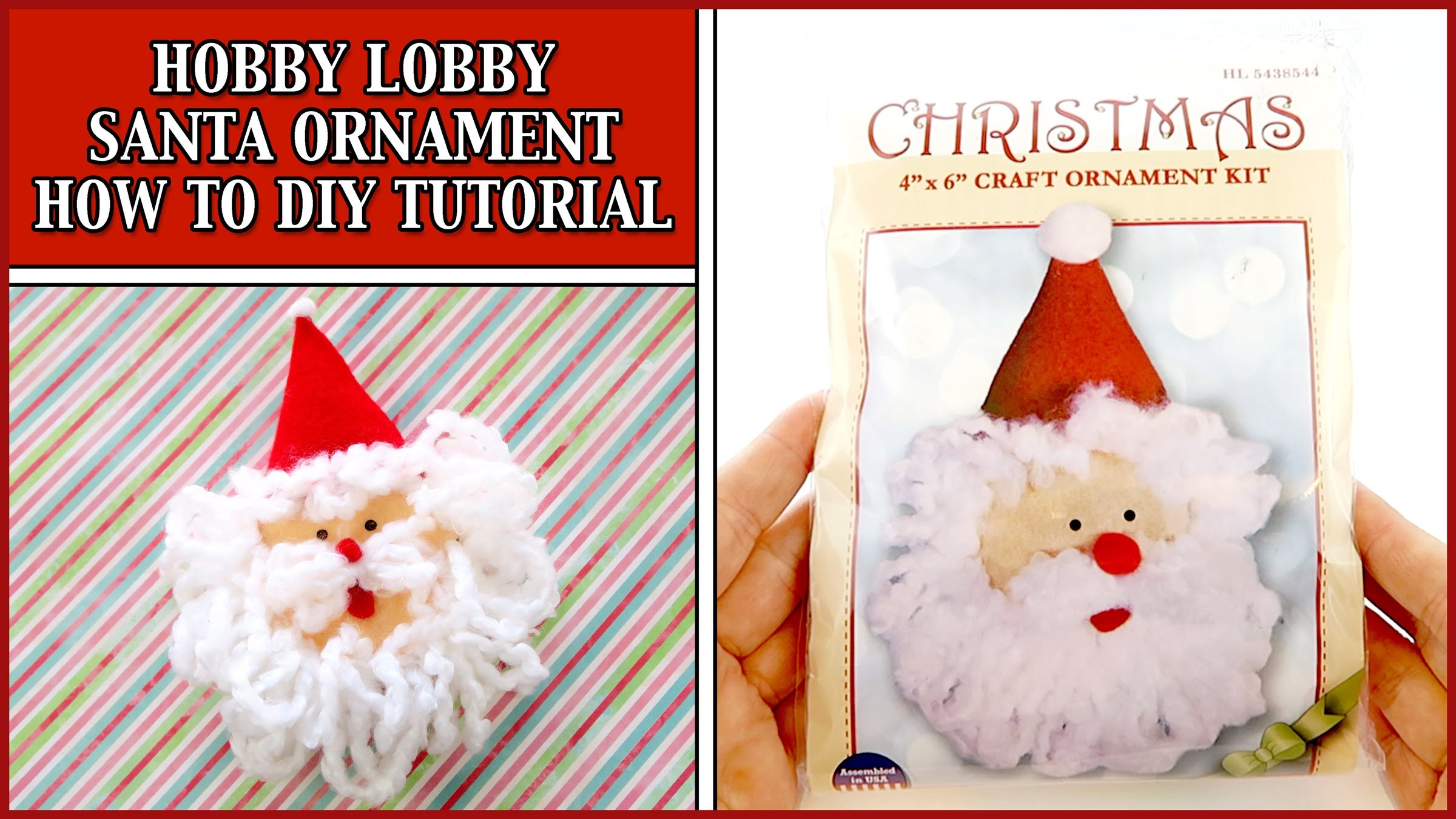 HOBBY LOBBY - SANTA ORNAMENT CRAFT KIT - HOW TO DIY TUTORIAL