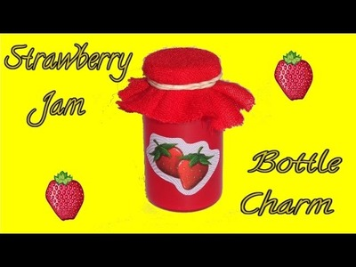 Strawberry Jam Miniature Bottle Charm DIY Tutorial