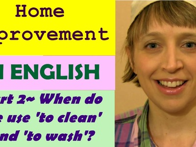 English Conversation~Home Improvement~DIY part 2