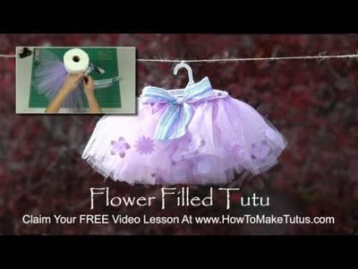 Flower Filled Tutu - Learn How To Make Tutus