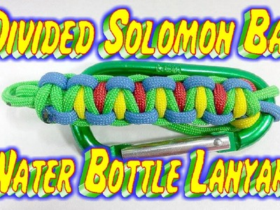 How To Make A Paracord Divided Solomon Bar Water Bottle Lanyard