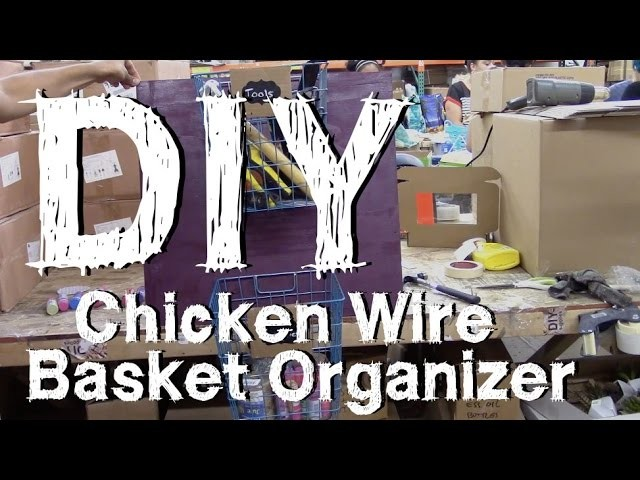 DIY Chicken Wire Basket Organizer