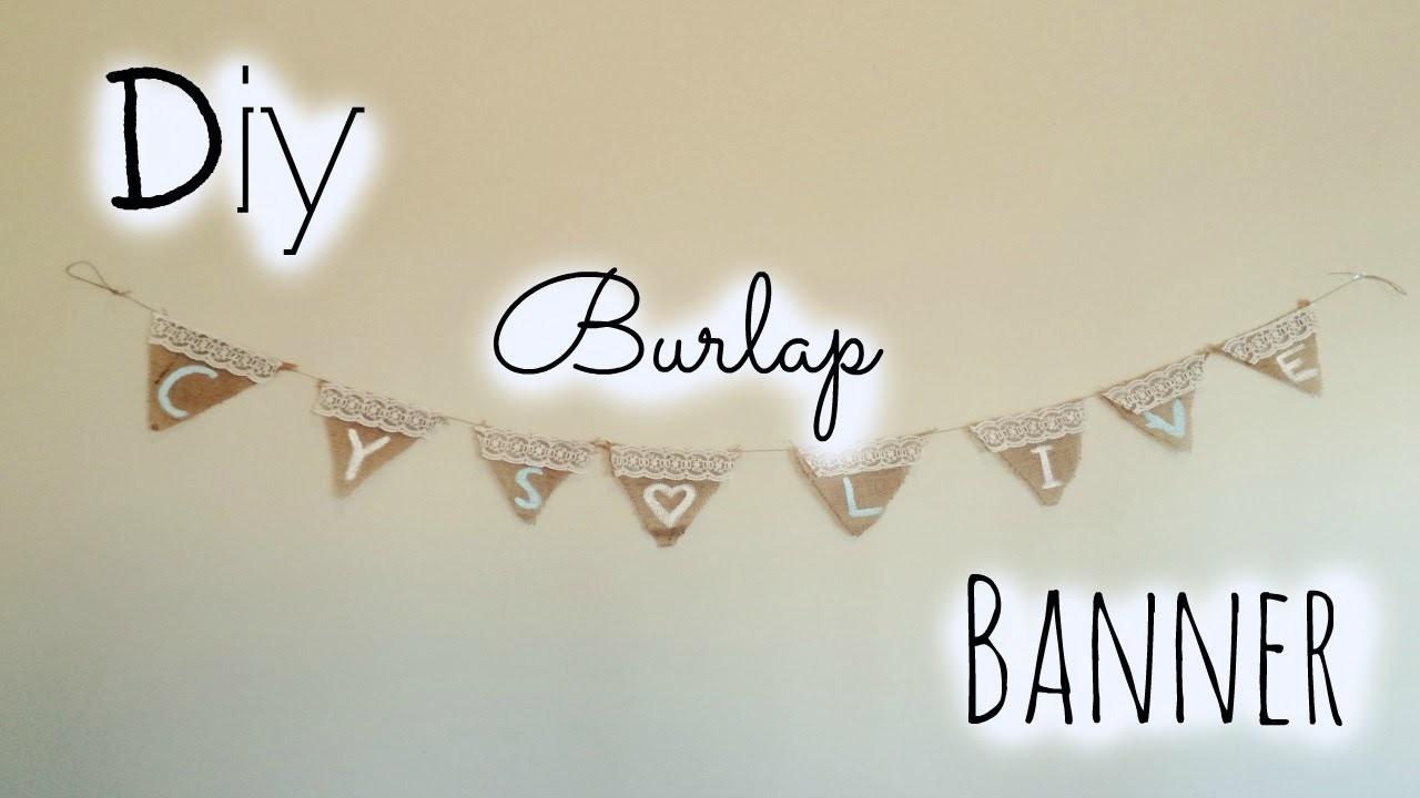 DIY Easy Burlap Banner!