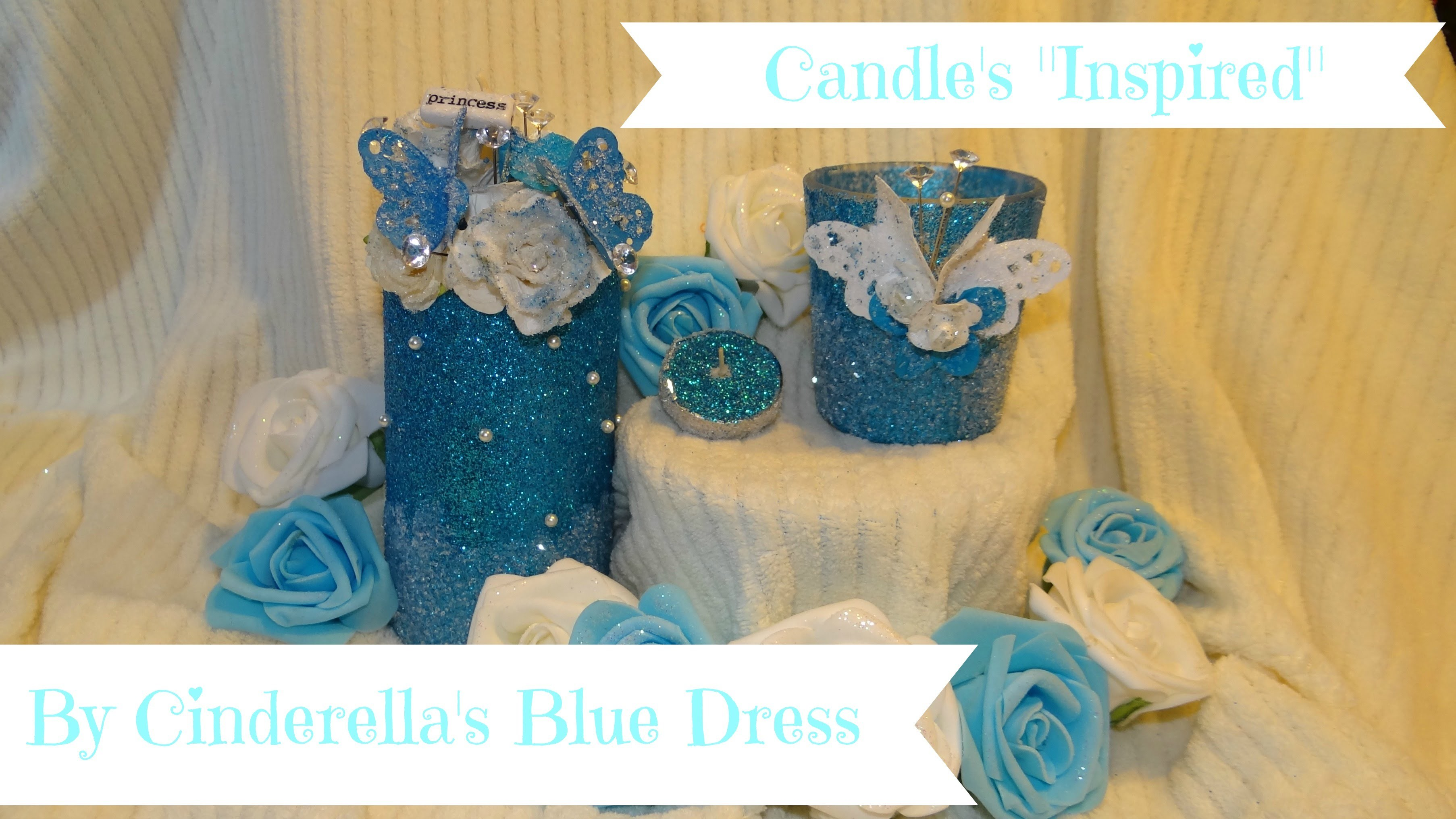 DIY: Glitter Candle Centerpiece inspired by Cinderella's Blue Dress