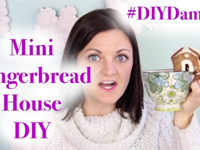 HOW TO MAKE A MINI GINGERBREAD HOUSE -- DIY, DAMMIT!