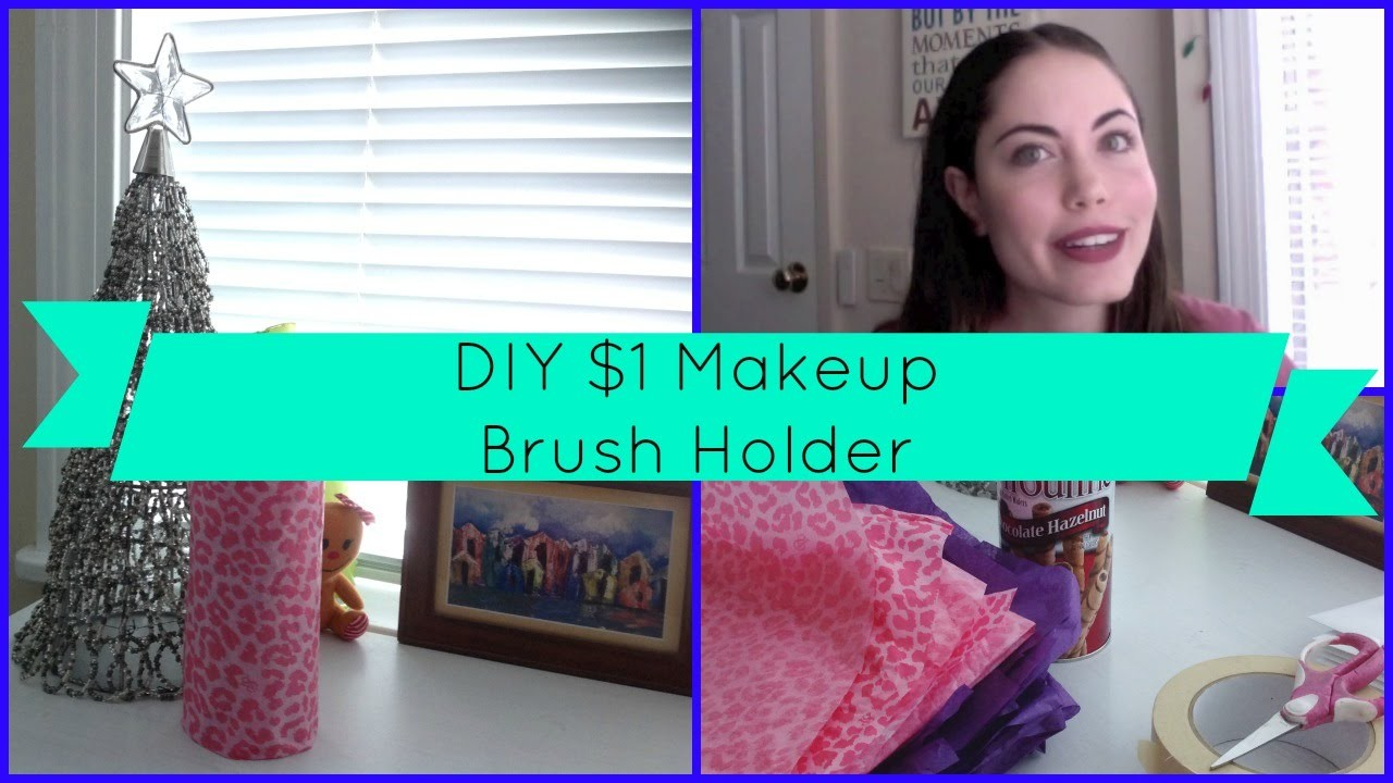 $1 Makeup Brush Holder | DIY