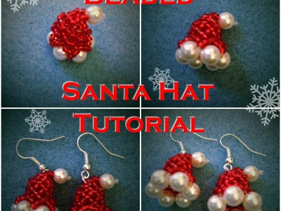 Beaded Santa Hat Tutorial
