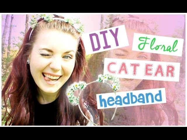 DIY Floral Cat Ear Headband