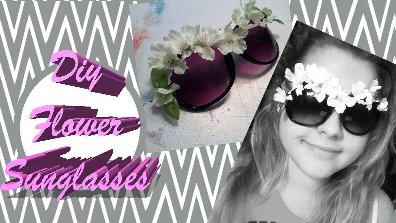 DIY: Flower Sunglasses