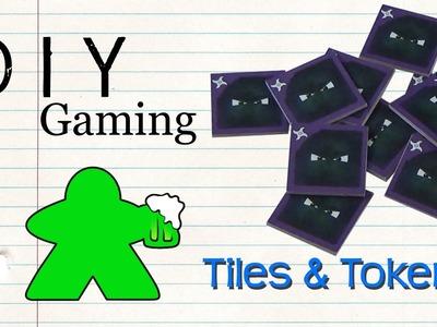 DIY Gaming - Tiles and Tokens
