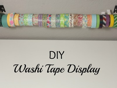 DIY- Washi Tape Display