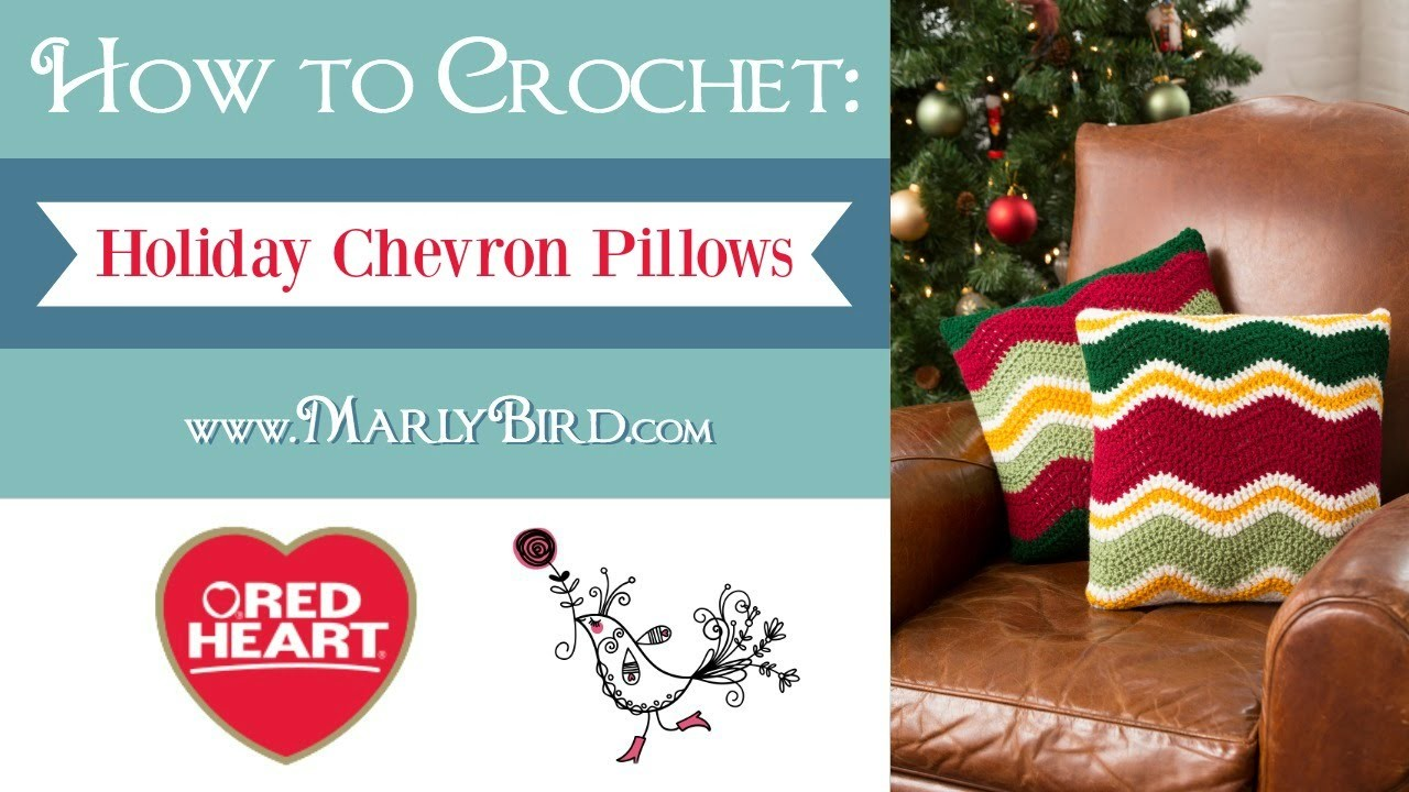 Learn How to Crochet the Holiday Chevron Pillows in Red Heart Super Saver Yarn