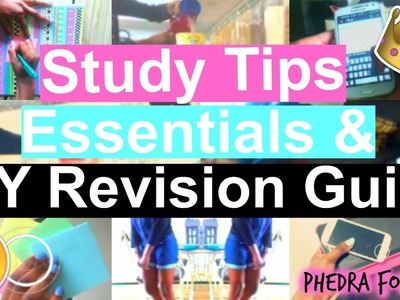 Study tips + Revision Essentials & DIY Revision Guide | PhedraForever