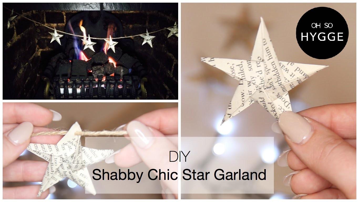 DIY - Shabby Chic Star Garland Tutorial - Oh So Hygge