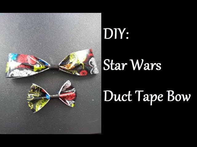 DIY: Star Wars Duct Tape Bow