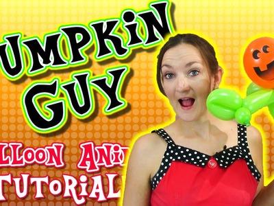Pumpkin Man Balloon Animal Tutorial